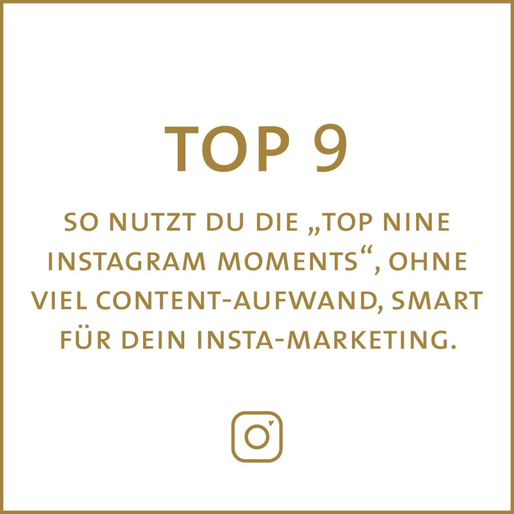 So nutzt du die Top Nine für dein Instagram-Marketing