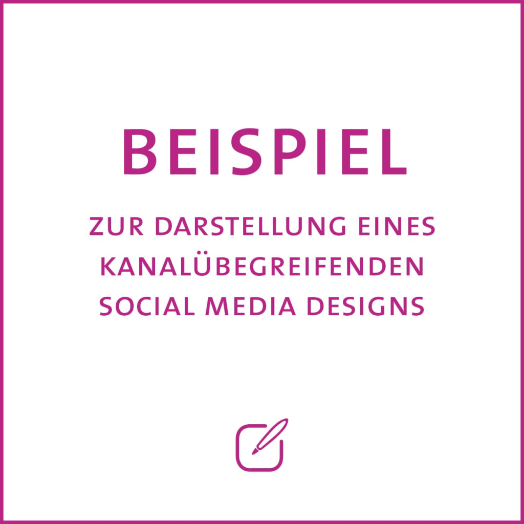 Beispiel zur Darstellung eines kanalübegreifenden Social Media Designs